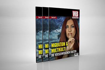 Migration & Multikulti Wochenblick-Spezialmagazin